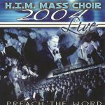 H.I.M. 2004 Preach The Word